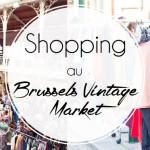 À shoper au Brussels Vintage Market