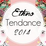 Ethno Tendance Fashion Weekend 2014
