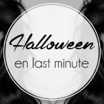 Halloween en last minute