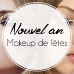 Makeup de fêtes!