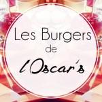 Les burgers à l'Oscar's, à Waterloo