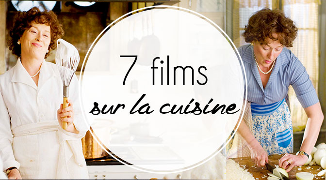 notre top 7 des films sur la cuisine ellemixe. Black Bedroom Furniture Sets. Home Design Ideas