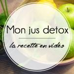 Mon jus detox – La recette en vidéo