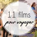 11 films pour voyager