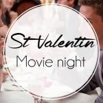 Saint Valentin : Movie Night