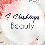 Les 7 Hashtag Beauty qu'on adore