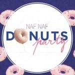 Naf Naf Donut Party