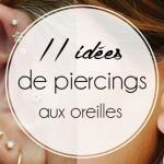 11 idées de piercings aux oreilles