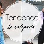 Tendances week : Toutes en salopette !