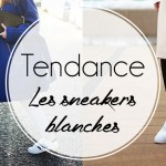 Les sneakers blanches