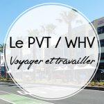 Le PVT ou WHV, c'est quoi?