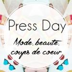 Press Day chez Löffler PR : mode, beauté et coups de coeur !