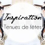 Inspiration : Tenues de soirée