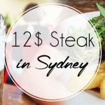 Un bon Steak pour 12$ à Sydney