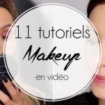 11 tutoriels makeup