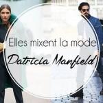 elles mixent la mode : Patricia Manfield