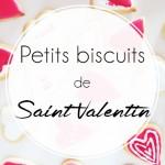 Saint-Valentin : Dites-le lui avec des biscuits