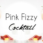 Pink Fizzy Cocktail