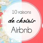 10 raisons de choisir Airbnb