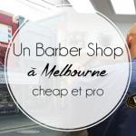 Un barber shop pas cher à Melbourne
