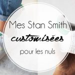 Je customise mes Stan Smith avec des perles