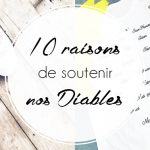 10 raisons de soutenir nos Diables !