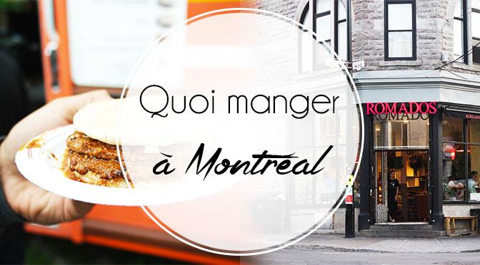 quoi-manger-montreal-restaurant-essayer-avis-blog