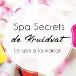 Spa Secrets de Kruidvat, ou le spa à la maison