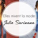 Elles mixent la mode : Julie Sariñana