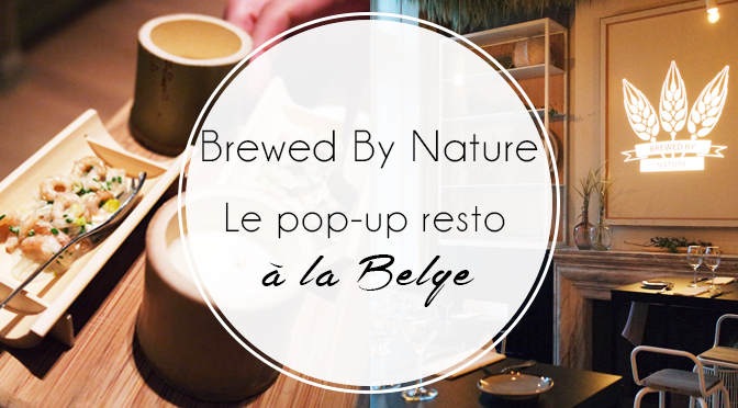 brewed-by-nature-popup-restaurant-bruxelles-biere-couverture