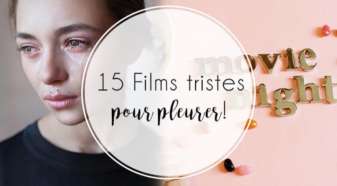 selection-film-triste-pleurer-blog-fille