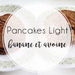 Régime: Ma recette de pancakes Banane / Flocons d'avoine