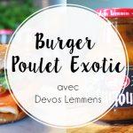Recette : Le burger de poulet grillé, sauce froide à la mangue de Devos Lemmens