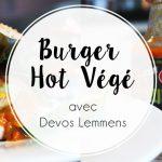 Recette : Le burger végétarien, sauce pimentée de Devos Lemmens