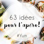 63 idées d'apéros easy et originaux!