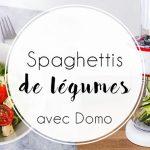 Spaghettis de légumes avec My Vegetable par Domo