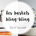 DIY : Les baskets bling-bling