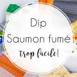 Recette : Dip de saumon fumé pour l'apéro