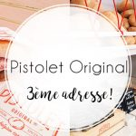 Pistolet Original Galeries, une nouvelle adresse à Bruxelles!