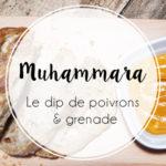 Muhammara : la recette de dip aux poivrons et à la grenade