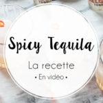 Spicy Tequila : la recette