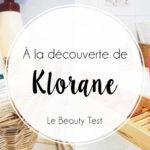 J'ai testé : la gamme beauté Nutrition de Klorane
