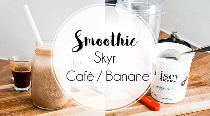 smoothie-café-banane-skyr-matin-protéiné