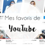 3 chaînes YouTube qui me font rêver