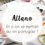 Soleil, pique-nique et vin portugais : découverte des vins Altano