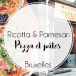 Pizzeria Ricotta & Parmesan à Bruxelles