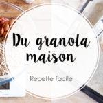 Granola maison : la recette facile