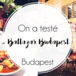 Le restaurant Baltazar à Budapest