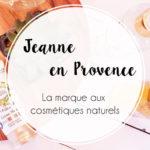 Jeanne en Provence, une hydratation ensoleillée toute l'année