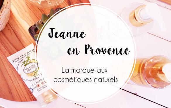 ellemixe-beauté-jeanne-en-provence-hydratation-verveine-agrumes-cosmétique-naturel